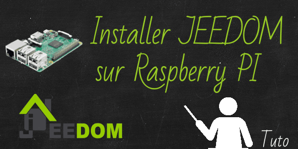 Installer Jeedom sur Raspberry PI